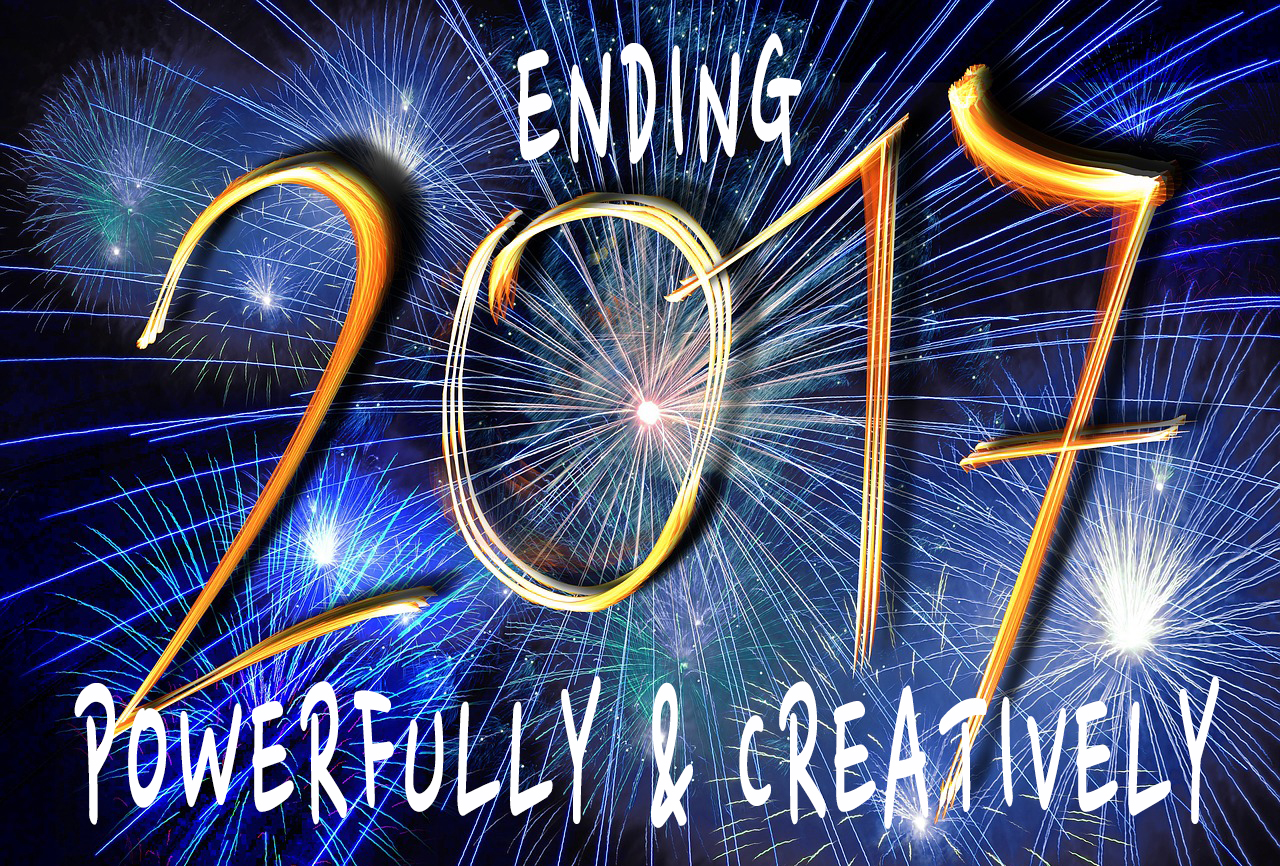 Completing 2017 Powerfully and Creatively